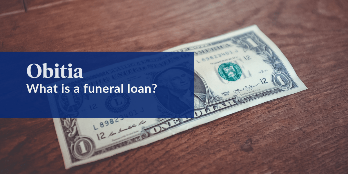 https://obitia.com/wp-content/uploads/2019/07/What-is-a-funeral-loan-Blog-Hero-Images.png