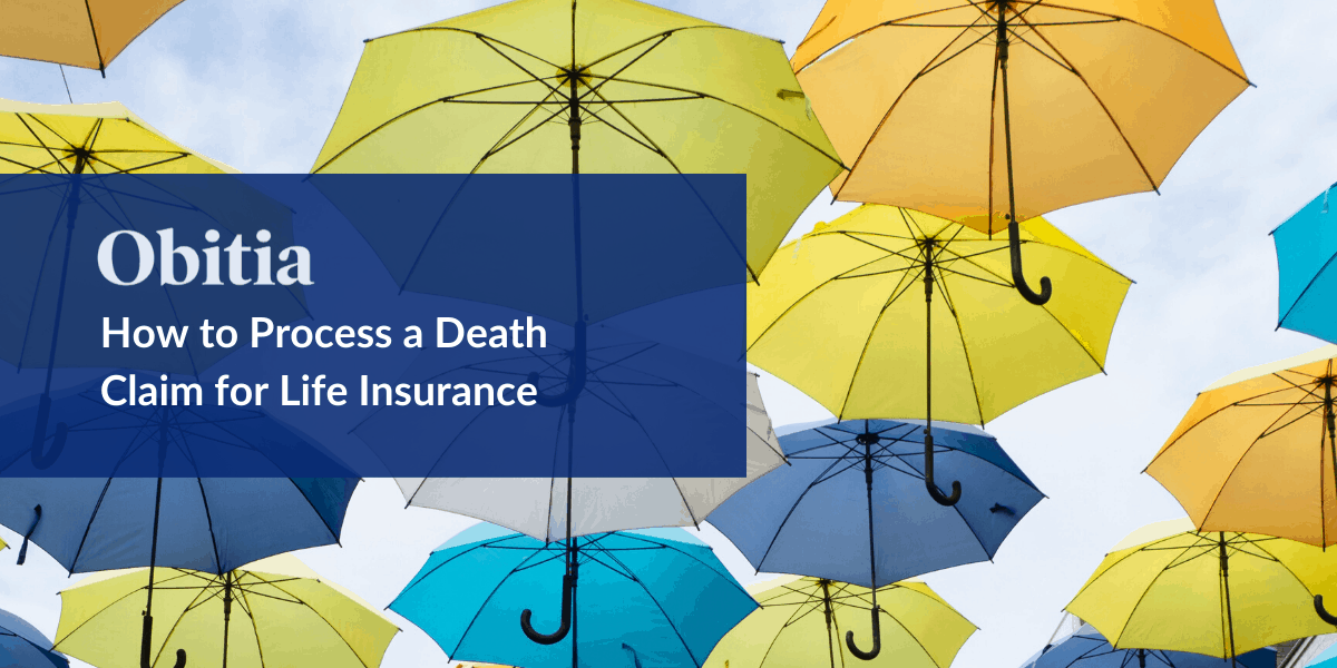 https://obitia.com/wp-content/uploads/2019/09/How-to-Process-a-Death-Claim-for-Insurance-Blog-Hero-Images.png
