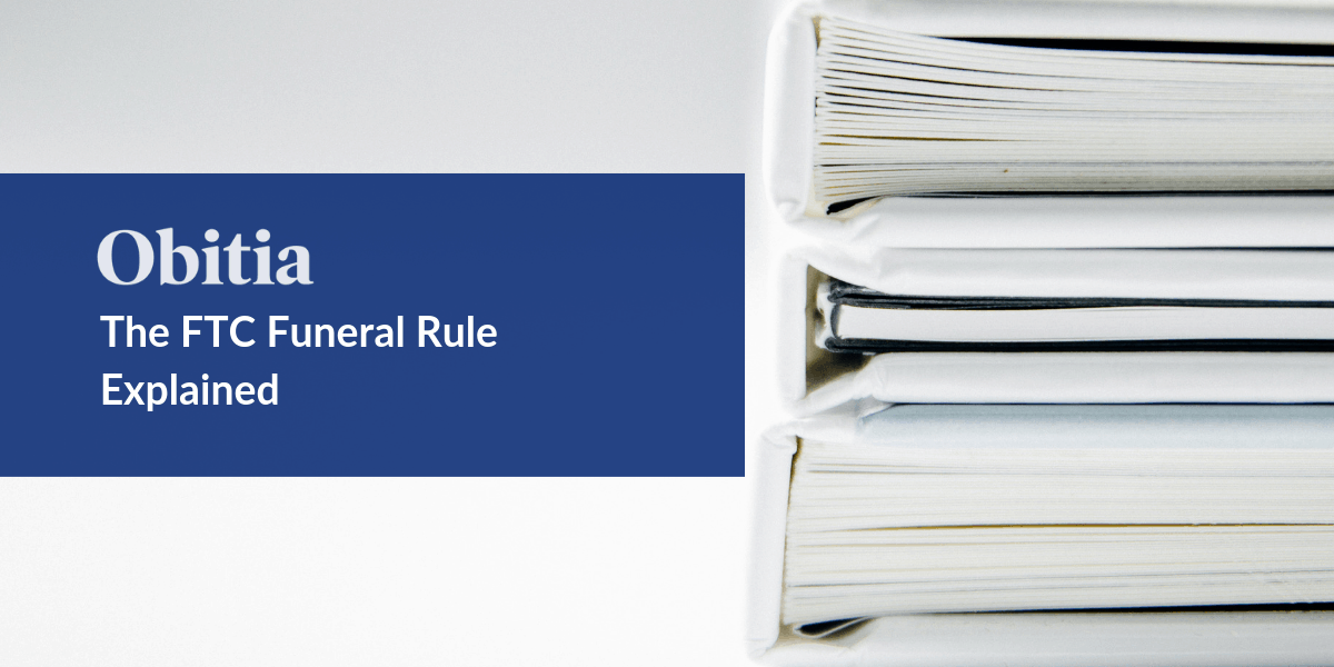 https://obitia.com/wp-content/uploads/2019/10/The-FTC-Funeral-Rule-Explained-Blog-Hero-Image.png