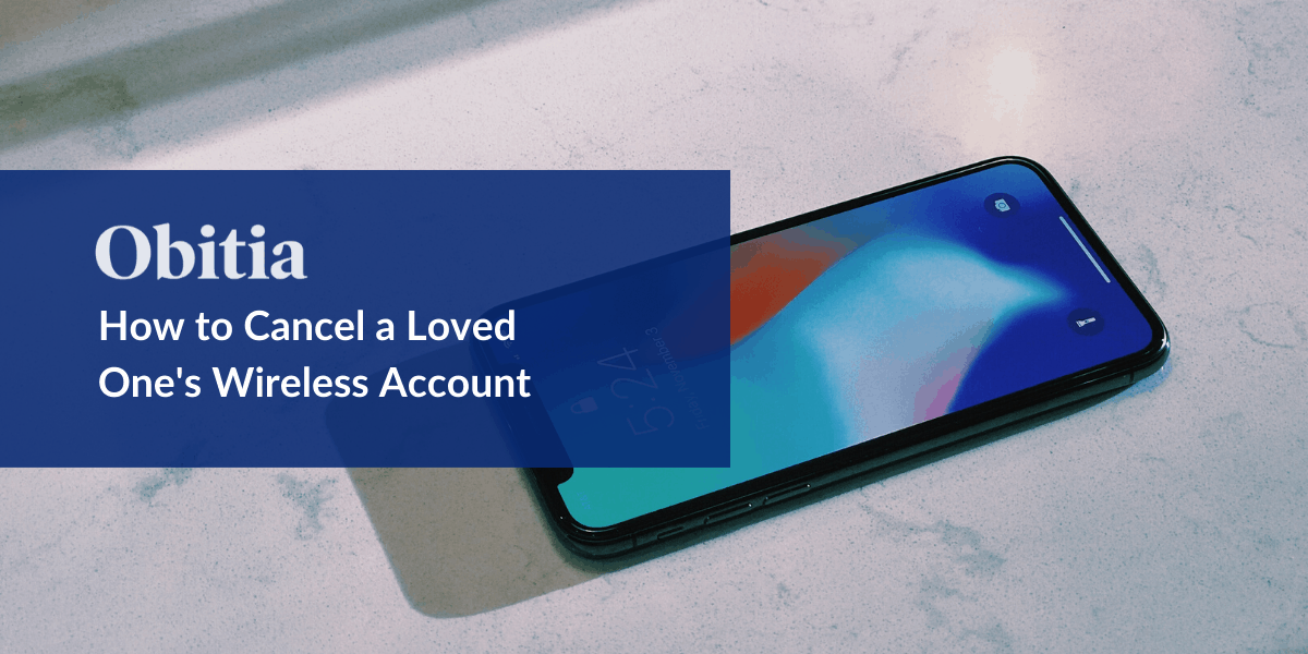 https://obitia.com/wp-content/uploads/2019/11/How-to-Cancel-a-Wireless-Phone-Account-Blog-Hero-Images.png