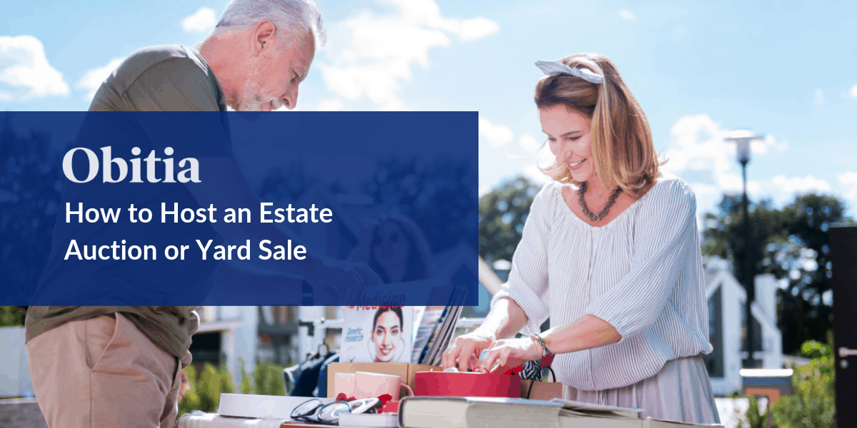 https://obitia.com/wp-content/uploads/2019/11/How-to-Host-an-Estate-Auction-or-Yard-Sale-Blog-Hero-Image.png