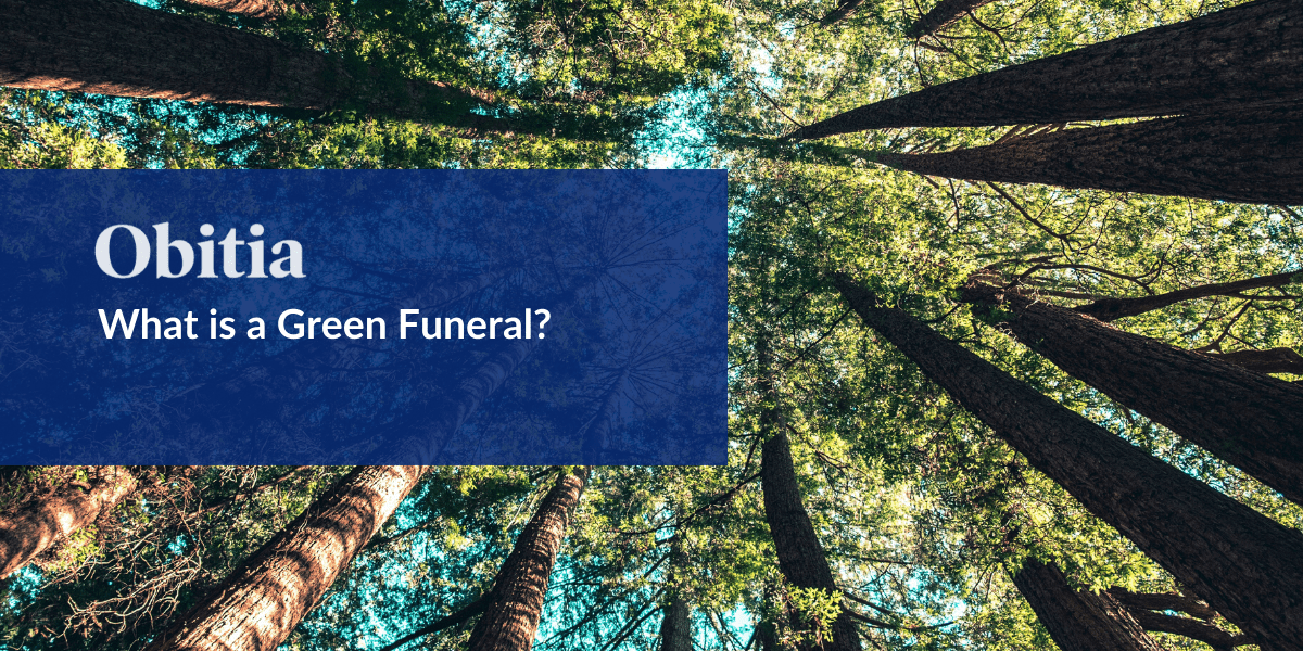 https://obitia.com/wp-content/uploads/2019/11/What-is-a-Green-Funeral-Blog-Hero-Images.png