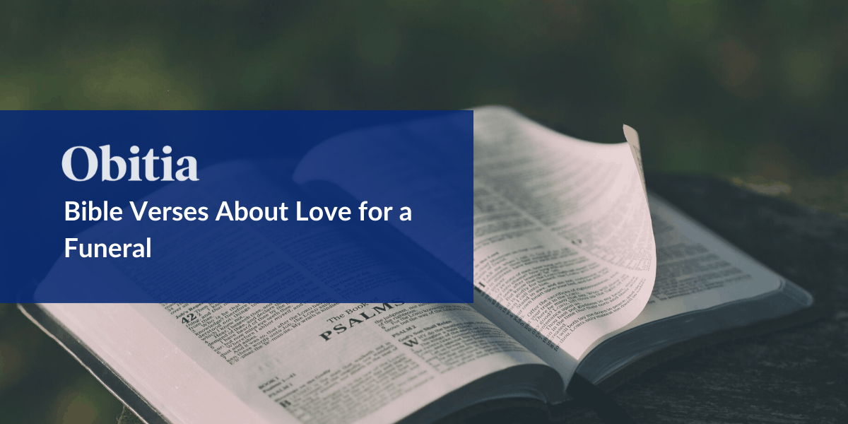 https://obitia.com/wp-content/uploads/2020/02/Bible-Verses-About-Love-for-a-Funeral-Blog-Hero-Images-1.png