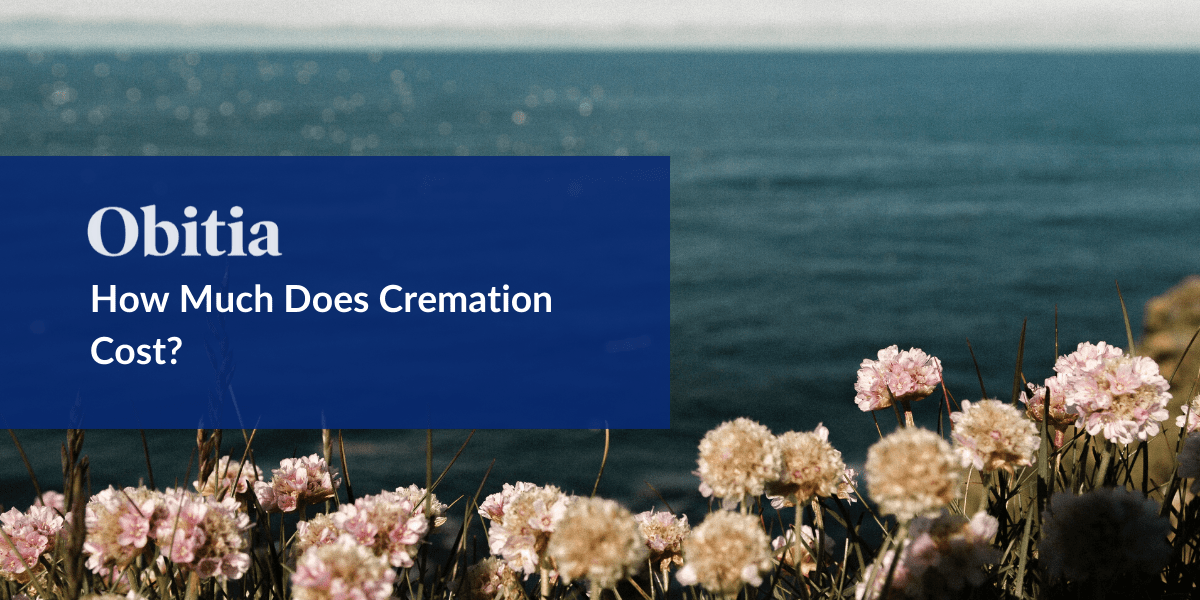 https://obitia.com/wp-content/uploads/2020/02/How-Much-Does-Cremation-Cost-Blog-Hero-Images-1.png
