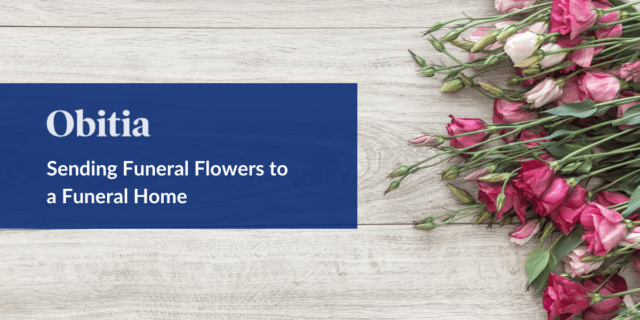 Sending Funeral Flowers to a Funeral Home